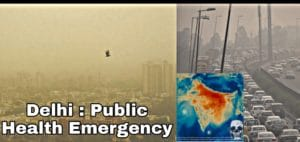 Air pollution of Delhi : Stubble burning, Air Mask , Public health emergency 2020