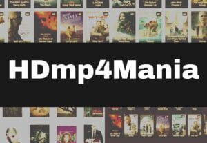 HDmp4Mania 2021 – Watch & Download New HD Hollywood, Bollywood Movies
