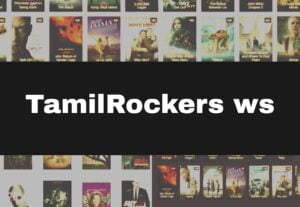 TamilRockers 2021 – Isaimini, Kuttymovies Website HD Movies Download in Tamil, Telugu, Malayalam,Hindi