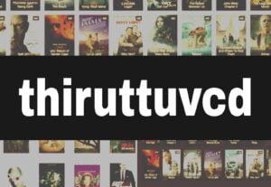 Thiruttuvcd 2021 – Piracy HD Movies Latest News, Thiruttuvcd Movie.com