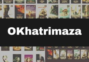 OKhatrimaza.com 2021 – Download Latest Bollywood, Hollywood and Tamil Movies