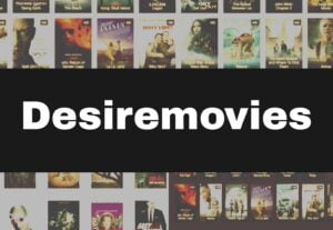 Desiremovies 2021 – Piracy Illegal HD Movies Download Website for free