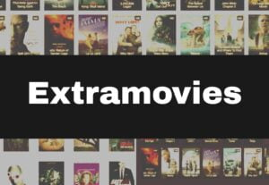 Extramovies 2021 – Illegal HD Movies Download Website for Free