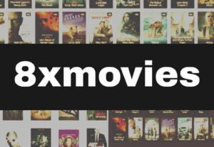8xmovies 2021 – Piracy Illegal HD Movies Download Website