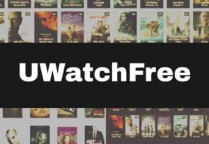 Uwatchmovies 2021 – Latest HD Bollywood,Hollywood HD Movies