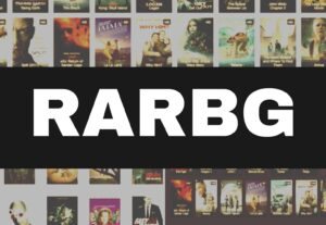 RARBG 2021 – Latest HD Movies Download from RARBG.com