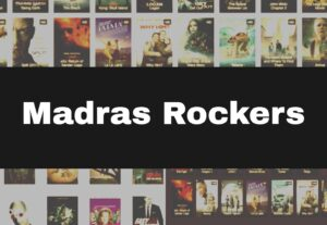 MadrasRockers 2021 – Latest Tamil HD Movies Download Website, Madras Rockers.net, Madras rockers.in, Madras Rockers.com