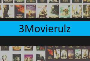 3Movierulz 2021 : 3Movierulz.vpn Unlimited Latest Movies HD Download Website