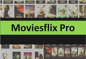 MoviesflixPro 2021 – Moviesflixpro.in Watch Latest Telugu and Tamil Movies Download Moviesflixpro.org
