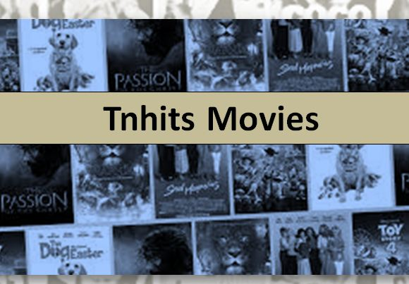 Tnhits Movies 2021 – Watch Latest Tamil Movies Collection Download from Tnhits.com