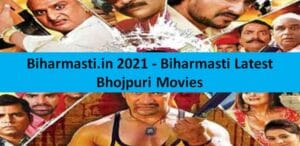 Biharmasti.in 2021 – Biharmasti Latest Bhojpuri Movies Download Website