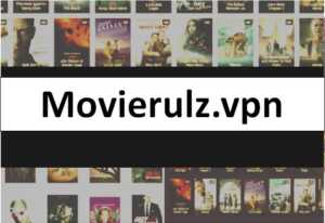 Movierulz.vpn 2021- Watch Latset HD Bollywood, Hollywood,Tamil, Telugu Movies Download Website