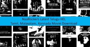 NaaRockers 2021 – Naa Rockers Latest Telugu HD, Tamil, Malayalam, Kannada Movie Download
