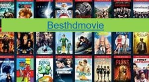 Besthdmovies.com 2021 – Besthdmovies Latest Bollywood,Hollywood, Tamil, Telugu Movies Download Website, Hdmovies, Besthdmovie