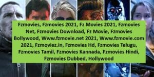 Fzmovies 2021 – Fzmovies.Net Latest Bollywood,Hollywood, Tamil, Telugu Movies Download Website