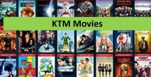 KTM Movies 2021 – KTMMovies.com Latest Torrent HD Bollywood, Hollywood, Tamil, Telugu Movies Download KTM Movie